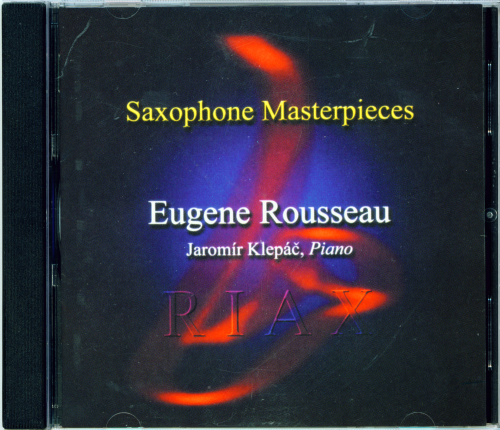 Eugene Rousseau, Saxophone Masterpieces