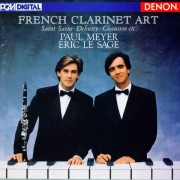 Paul Meyer, French Clarinet Art