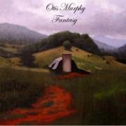 Otis Murphy: Fantasy