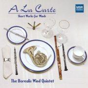 Borealis Wind Quintet: A La Carte