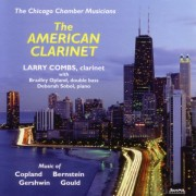 Larry Combs: The American Clarinet