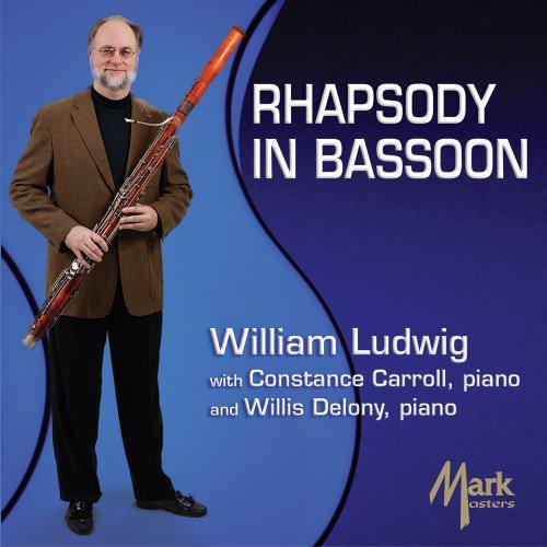 William Ludwig: Rhapsody in Bassoon