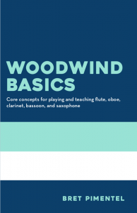 Woodwind Basics by Bret Pimentel